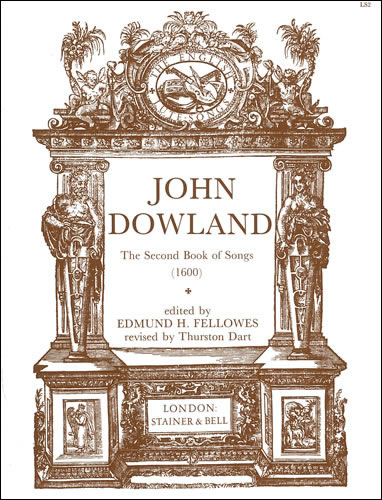 Dowland, John: The Second Book Of Songs (1600)