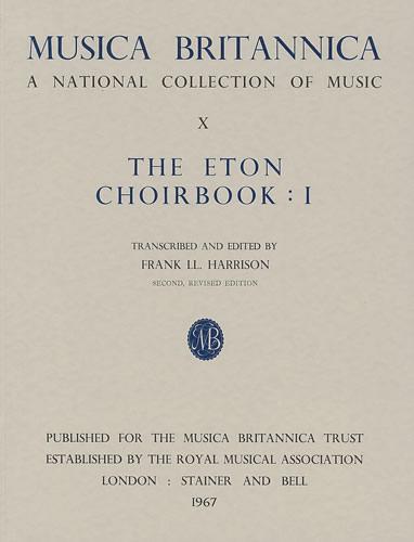 The Eton Choirbook I