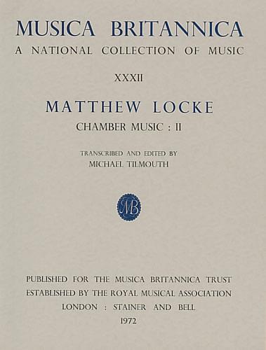 Locke, Matthew: Chamber Music II