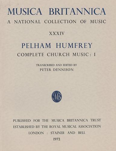 Humfrey, Pelham: Complete Church Music I