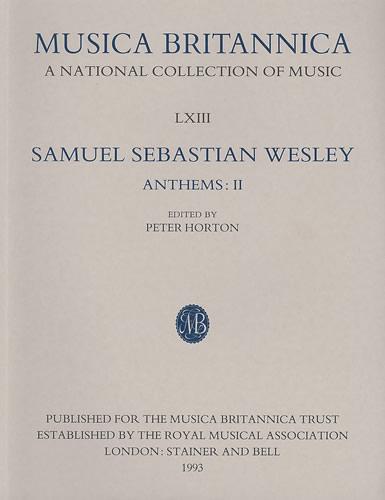 Wesley, Samuel Sebastian: Anthems II