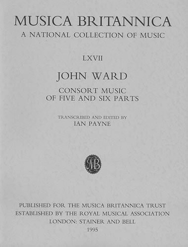 Ward, John: Consort Music Of Five And Six Parts