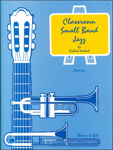 Michael, Richard: Classroom Small Band Jazz. Book 1. Complete Pack