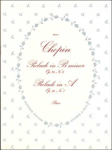 Chopin, Frédéric François: Preludes From Op. 28. No. 6 In B Minor; No. 7 In A