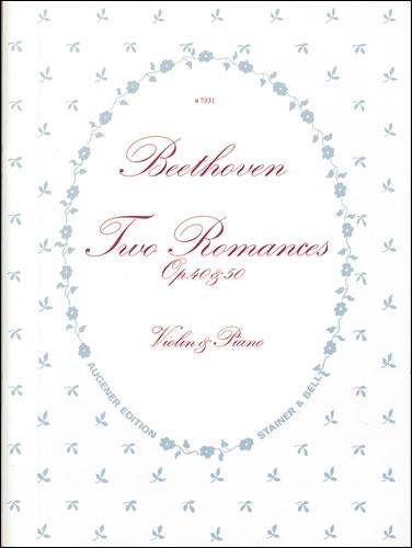 Beethoven, Ludwig Van: Romances: Op. 40, No. 1 In G And Op. 50, No. 2 In F. Violin & Piano