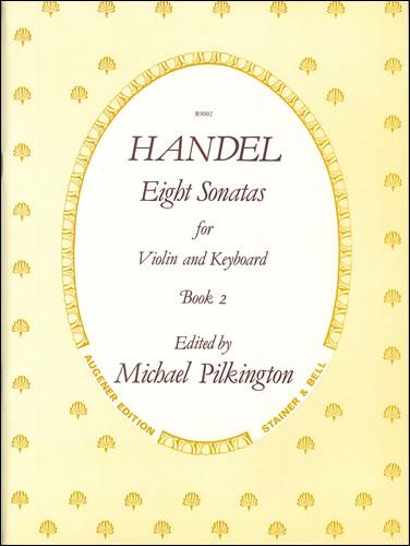 Handel, George Frideric: Sonatas, Op. 1 With Keyboard: Book 2