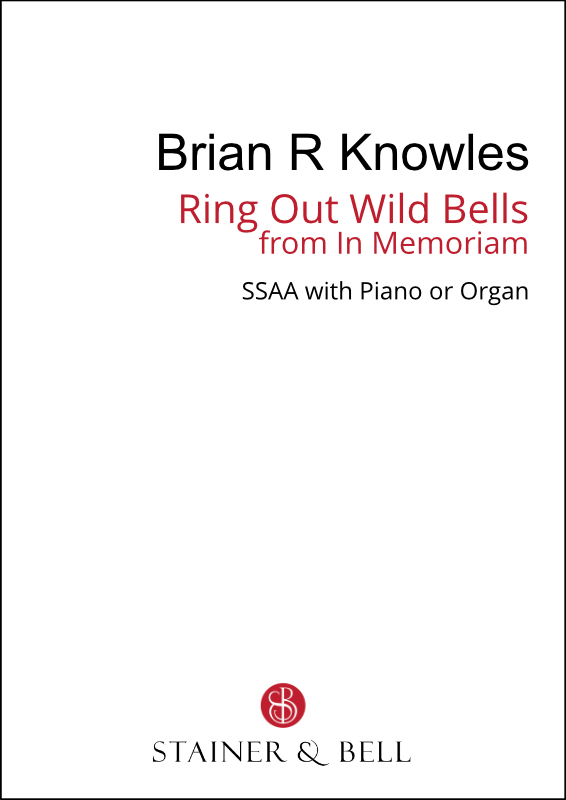 Knowles, Brian R: Ring Out Wild Bells From In Memoriam (SSAA)