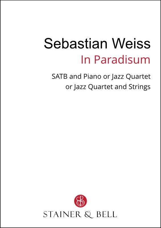 Weiss, Sebastian: In Paradisum