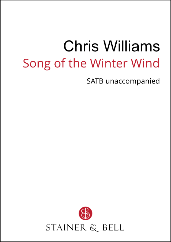 Williams, Chris: Song Of The Winter Wind (SATB)