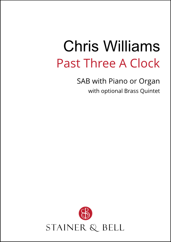 Williams, Chris: Past Three A Clock (SAB)