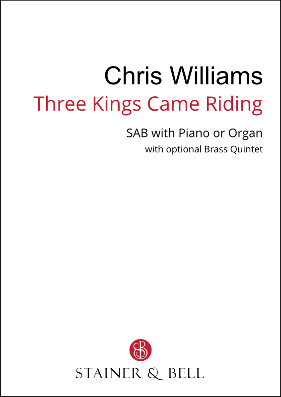 Williams, Chris: Three Kings Came Riding