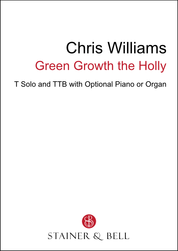 Williams, Chris: Green Growth The Holly (TTB)