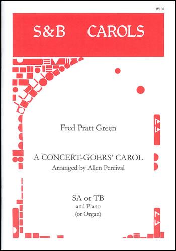 Percival, Allen (arr.): A Concert-goer's Carol. SA Or TB