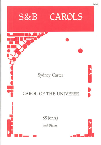 Carter, Sydney: Carol Of The Universe (Every Star Shall Sing A Carol)