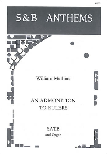 Mathias, William: An Admonition To Rulers, Op. 43
