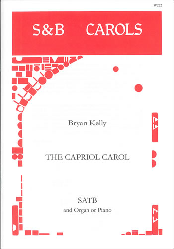 Kelly, Bryan: Capriol Carol, The