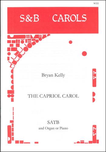 Kelly, Bryan: Capriol Carol, The