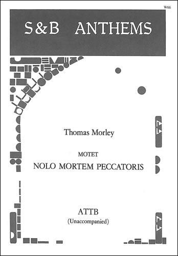 Morley, Thomas: Nolo Mortem Peccatoris