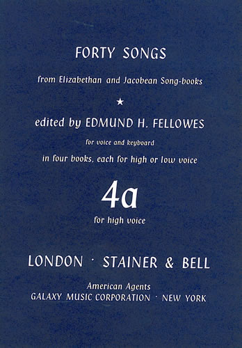 Elizabethan And Jacobean Song Books, Forty Songs From. Book 4. High Voice