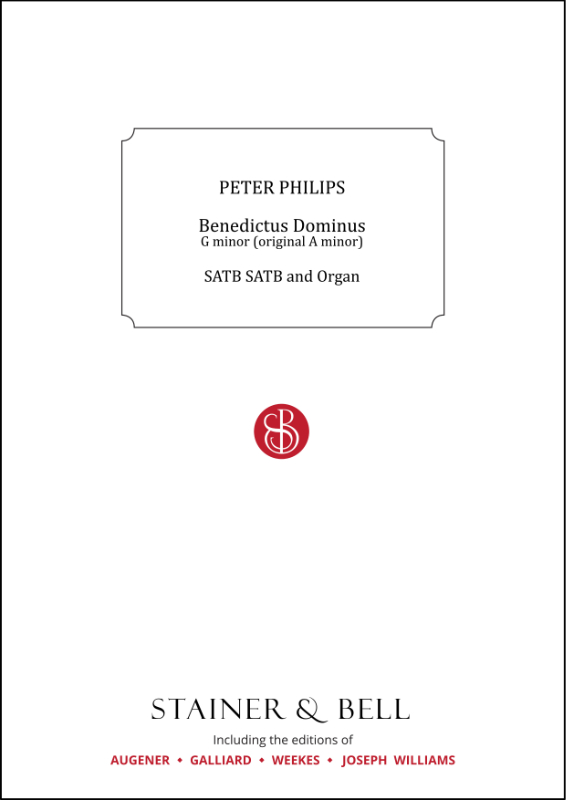 Philips, Peter: Benedictus Dominus. G Minor (orig. A Minor)