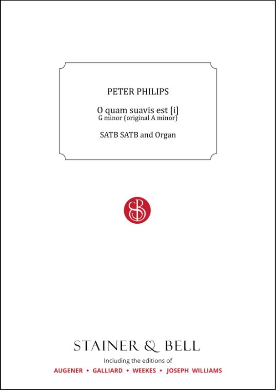 Philips, Peter: O Quam Suavis Est [i]. G Minor (orig. A Minor)