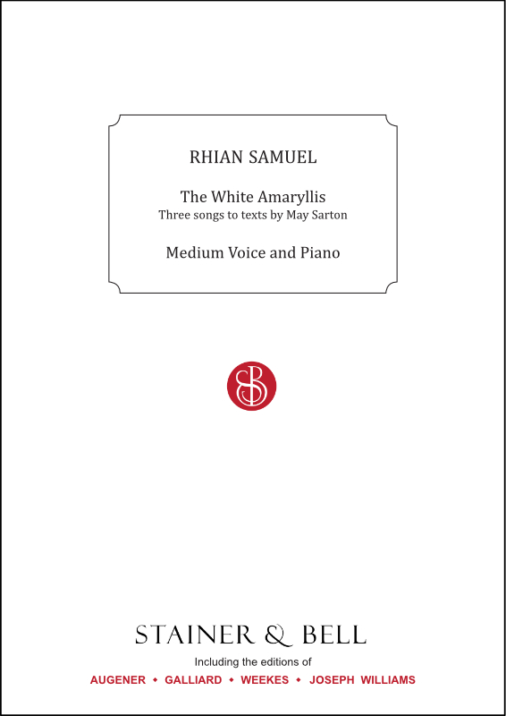 Samuel, Rhian: The White Amaryllis. Song Cycle For Medium Voice And Piano