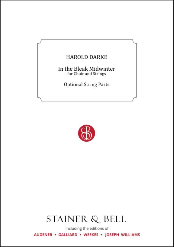 Darke, Harold: In The Bleak Midwinter. Optional String Parts