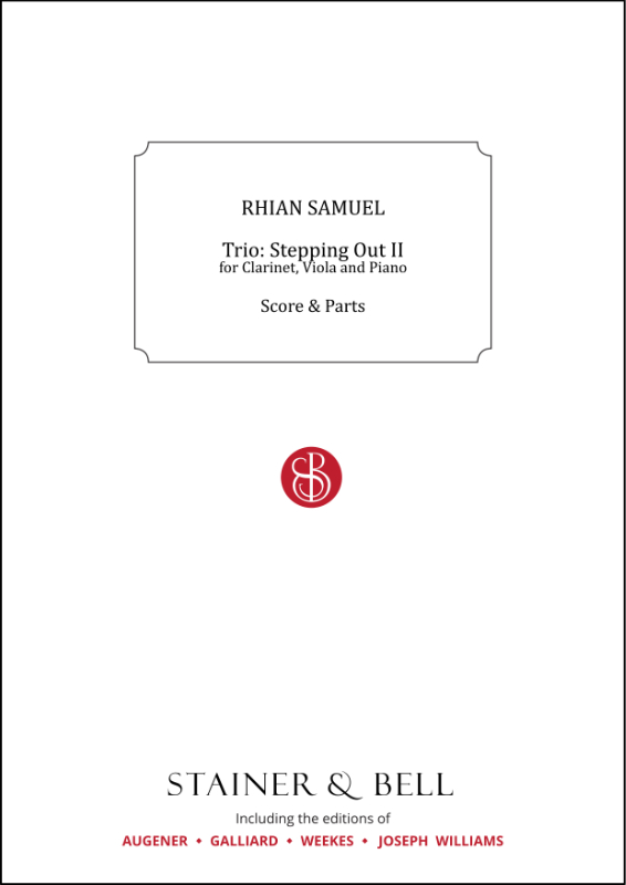 Samuel, Rhian: Trio: Stepping Out II For Clarinet, Viola And Piano