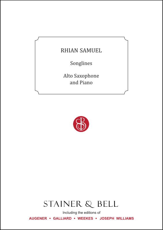 Samuel, Rhian: Songlines For Alto Saxophone And Piano