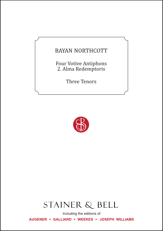 Northcott, Bayan: Alma Redemptoris (No. 2 Of Four Votive Antiphons)