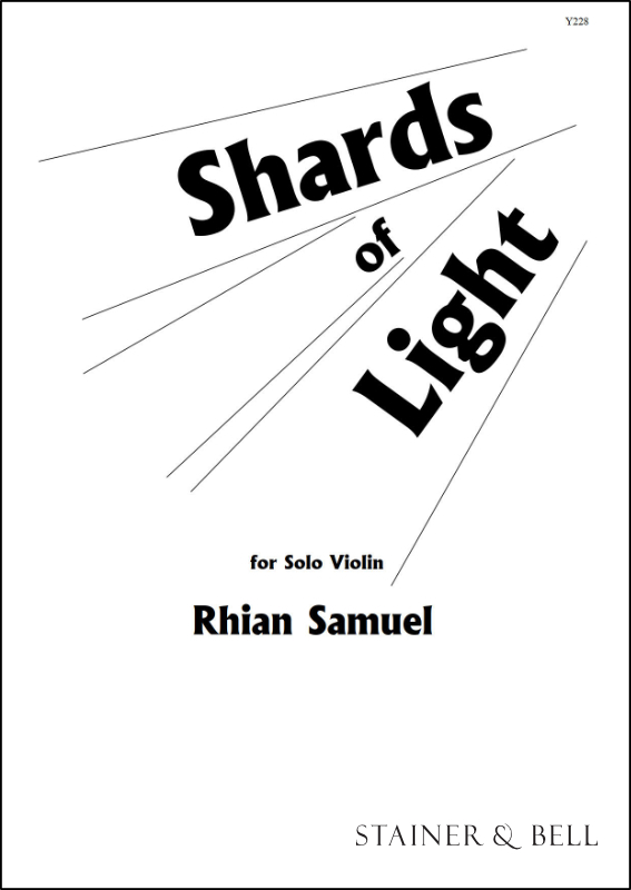 Samuel, Rhian: Shards Of Light. Solo Violin