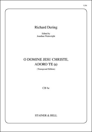 Dering, Richard: O Domine Jesu Christe (Transposed Edition) CB Bc