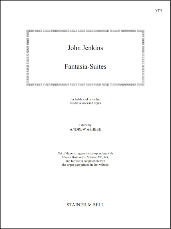 Jenkins, John: Fantasia-Suites. (Nos. 6-9) Treble Viol (or Violin), Two Bass Viols And Organ