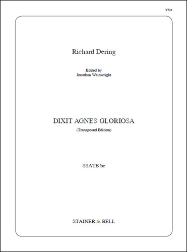 Dering, Richard: Dixit Agnes Gloriosa. SSATB Bc. Am (orig. Dm)