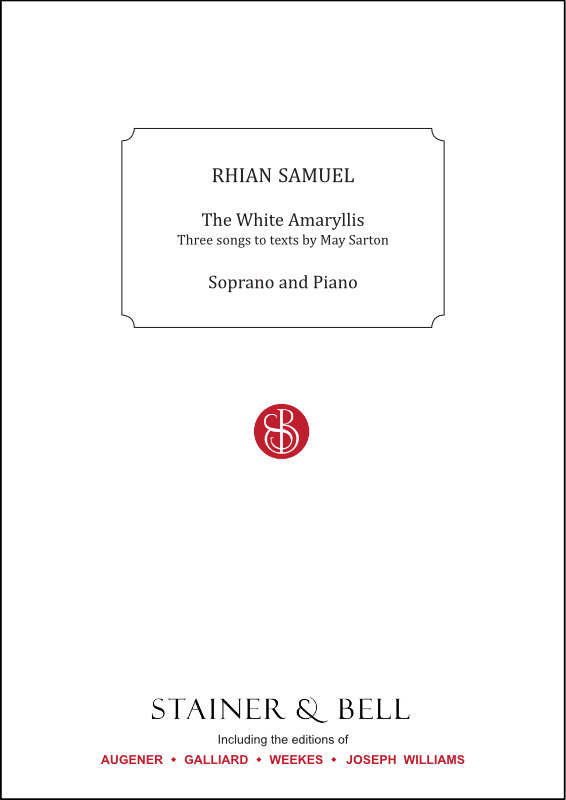 Samuel, Rhian: The White Amaryllis. Song Cycle For Soprano And Piano