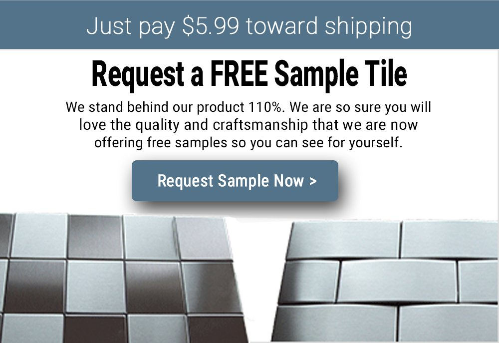 Request a FREE Sample Stainless Steel Tile