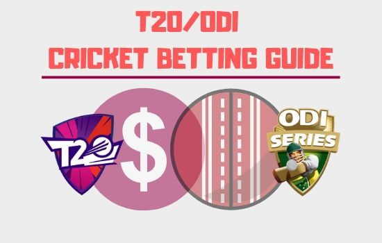 T20_ODI Cricket Betting Guide