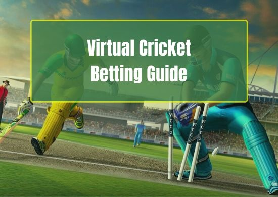 Virtual Cricket Betting Guide