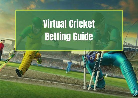 Virtual Cricket Betting Guide