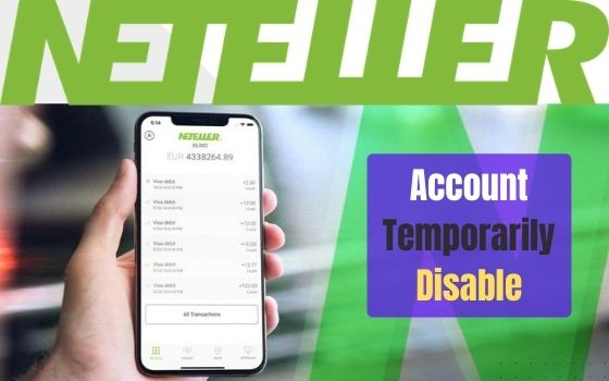 NETELLER Account Temporarily Disable After login in August 2020