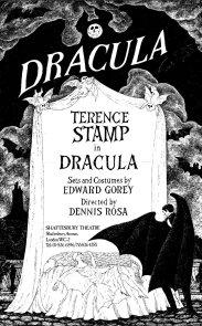 Dracula, Transylvania, Magura, Terence Stamp, Edward Gorey, theatre, gothic