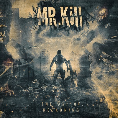 MrKill – The Day of Reckoning