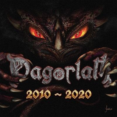 Dagorlath – 2010-2020