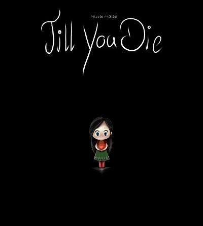 Till you Die