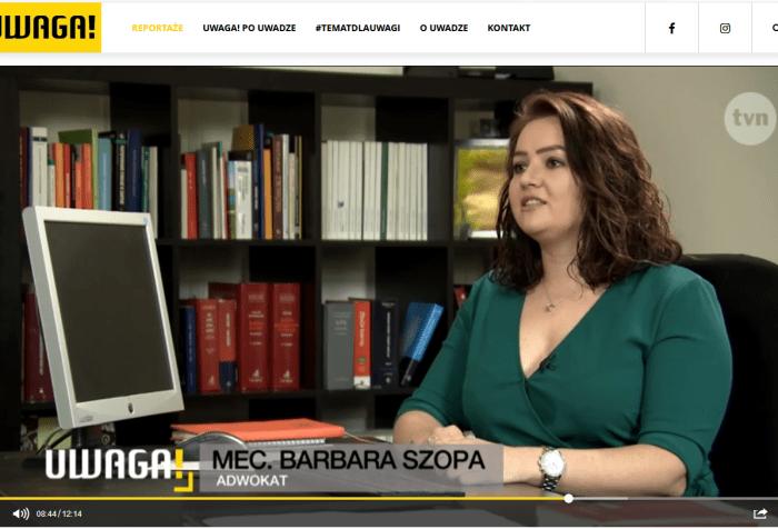 Barbara Szopa adwokat stalkng UWAGA TVN