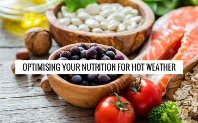 Optimising Your Nutrition In Hot Weather