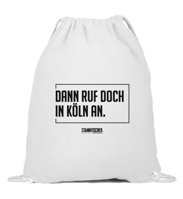 """Dann ruf doch in Köln an."" - Baumwoll - Baumwoll Gymsac-3"