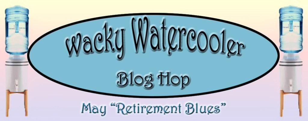 Wacky Watercooler May banner
