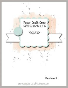 PCC237 Paper Craft Crew Sketch Challenge