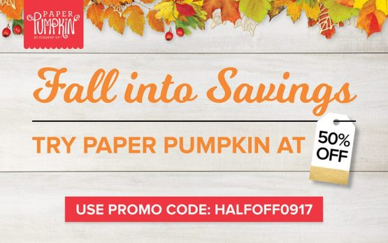 Fall Into Savings with Paper Pumpkin